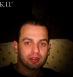 R.I.P My Friend, You & Your Family